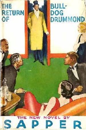 The Return of Bulldog Drummond (novel) - First edition cover of The Return of Bulldog Drummond
