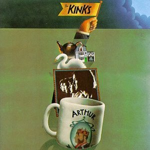 Arthur (Or the Decline and Fall of the British Empire) - Image: The kinks arthur album