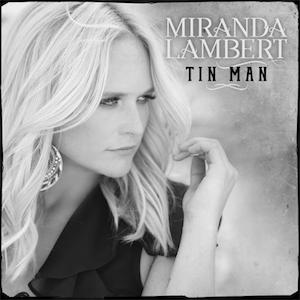 Tin Man (Miranda Lambert song) - Image: Tin Man (Official Single Cover) by Miranda Lambert