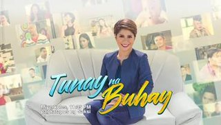 <i>Tunay na Buhay</i> Philippine television show