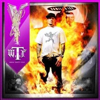 W.T.F. (Wisdom, Tenacity and Focus) - Image: Vanilla Ice WTF