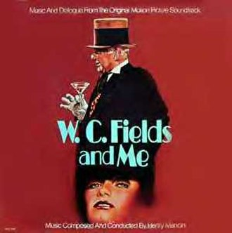 W. C. Fields and Me - W.C. Fields and Me Soundtrack
