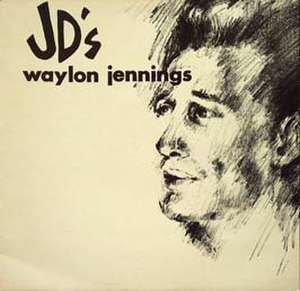 Waylon at JD's - Image: Waylon at JD's (Waylon Jennings album) cover art