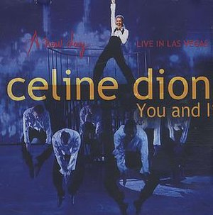 You and I (Celine Dion song) - Image: You and I (Celine Dion single cover art)