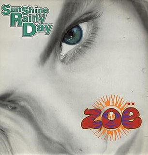 Sunshine on a Rainy Day 1990 single by Zoë