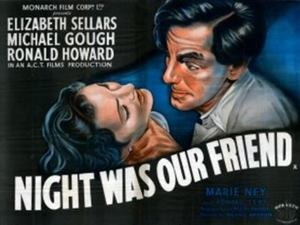 "Night Was Our Friend - Image: ""Night Was Our Friend"" (1951)"