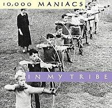 10,000ManiacsInMyTribe.jpg