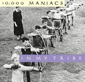 In My Tribe - Image: 10,000Maniacs In My Tribe