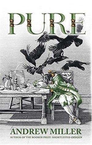 Pure (Miller novel) - First edition