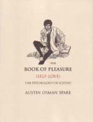 The Book of Pleasure - Image: Austin Osman Spare The Book of Pleasure