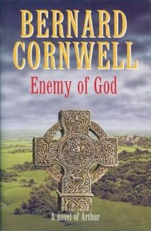 The Arthur Books - The Winter King, Enemy of God, Excalibur - Bernard Cornwell