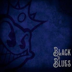 Black to Blues - Image: Black Stone Cherry Back to Blues Album Cover