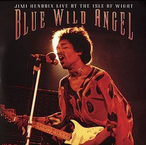 Blue Wild Angel: Live at the Isle of Wight - Image: Blue Wild Angel