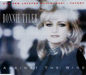 Against the Wind (Bonnie Tyler song) - Image: Bonnie Tyler Against the Wind