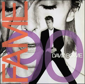 Fame (David Bowie song) - Image: Bowie Fame 90