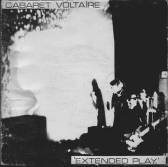 Extended Play (Cabaret Voltaire EP) - Image: Cabaret Voltaire Extended Play