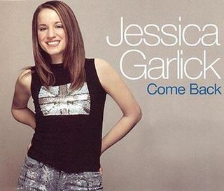 Come Back (Jessica Garlick song) 2002 Jessica Garlick song