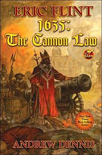 <i>1635: The Cannon Law</i> Book by Eric Flint and Andrew Dennis