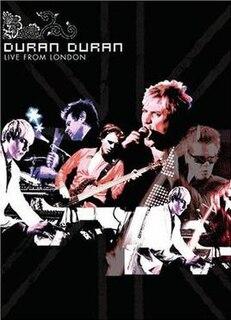 <i>Live from London</i> (Duran Duran) 2005 video by Duran Duran