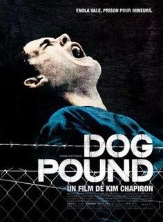 <i>Dog Pound</i> (film) 2010 film by Kim Chapiron