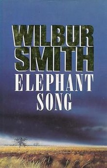 Elephant Song By Wilbur Smith