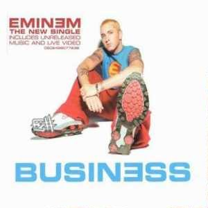 Business (song) - Image: Eminem Business CD cover