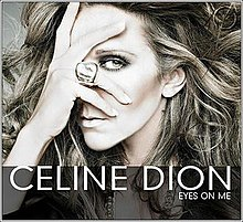Eyes on Me (Celine Dion song).jpg