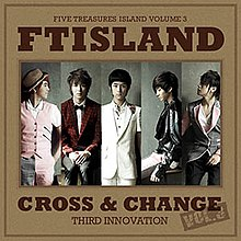 Image result for ft island cross and change