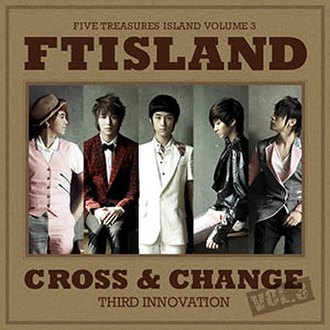 Cross & Change - Image: FTISLAND Cross & Change
