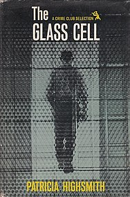 <i>The Glass Cell</i> (novel) novel by Patricia Highsmith