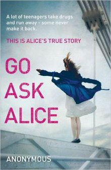 an analysis of the plot in the novel go ask alice Go ask alice booktalkby nga nghiem  15 years old girl   based on true  story of a 15 years old anonymous american girl who is a drug.