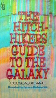 Cover of the original UK paperback edition of the novel The Hitchhiker's Guide to the Galaxy.