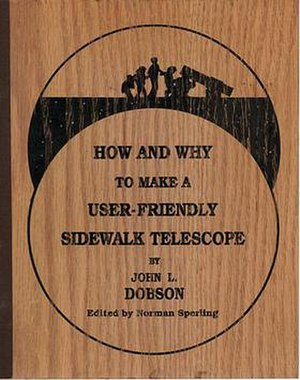 John Dobson (amateur astronomer) - Dobson's first book was published with a unique plywood binding.