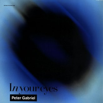 In Your Eyes (Peter Gabriel song) - Image: In Your Eyes (Peter Gabriel single cover art)