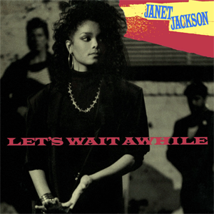 Let's Wait Awhile - Image: Janet Jackson Let's Wait a While