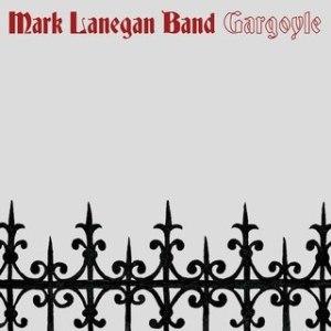 Gargoyle (album) - Image: Mark Lanegan Band Gargoyle