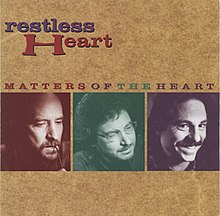 Resultado de imagen de Restless Heart - Mind Over Matters Of The Heart