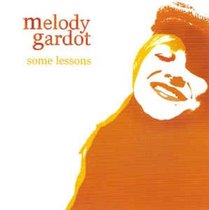 Some Lessons: The Bedroom Sessions - Image: Melody Gardot CD