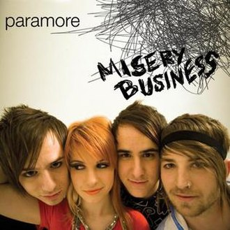Misery Business - Image: Misery Business Paramore single