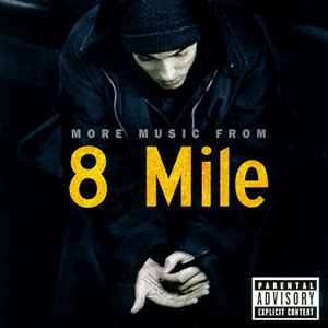 8 Mile: Music from and Inspired by the Motion Picture - Image: More Music from 8 Mile