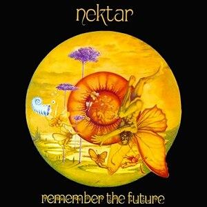 Remember the Future - Image: Nektar Remember the Future
