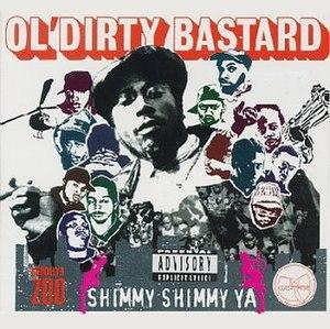 Shimmy Shimmy Ya - Image: ODB Shimmy Shimmy Ya