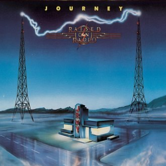 Raised on Radio - Image: Raised on Radio (Journey album cover art)