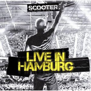 Live in Hamburg (Scooter album) - Image: Scooter live in Hamburg