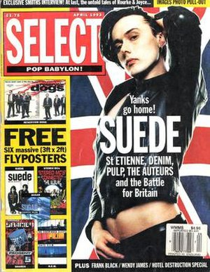 "Britpop - Select magazine's April 1993 issue emphasised ""Great British pop"""