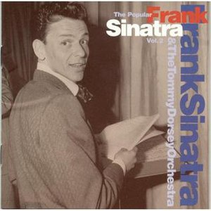 Frank Sinatra & the Tommy Dorsey Orchestra - Image: Sinatradorsey