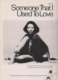 Someone That I Used to Love 1989 single by Barbra Streisand