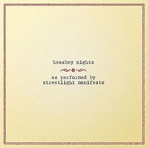 Keasbey Nights - Image: Streetlight Manifesto Keasbey Nights