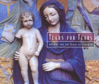 Raoul and the Kings of Spain (song) song by Tears for Fears