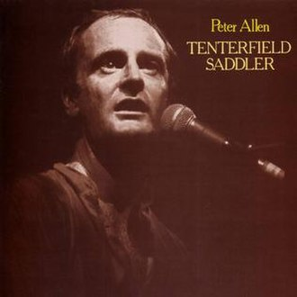 Tenterfield Saddler (song) - Image: Tenterfield Saddler song by Peter Allen cover